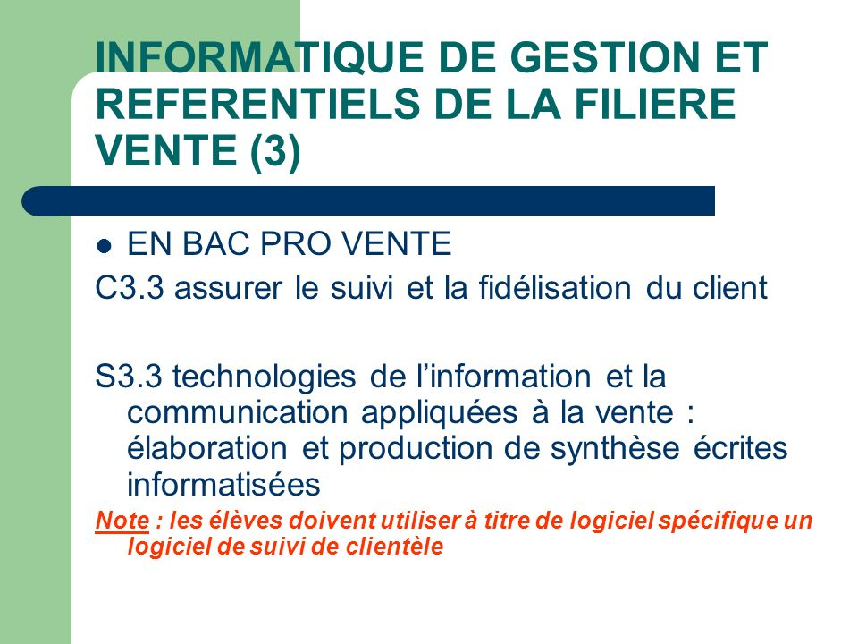 INFORMATIQUE DE GESTION ET REFERENTIELS DE LA FILIERE VENTE (3)