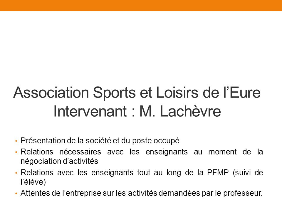 Association Sports et Loisirs de l'Eure Intervenant : M. Lachèvre