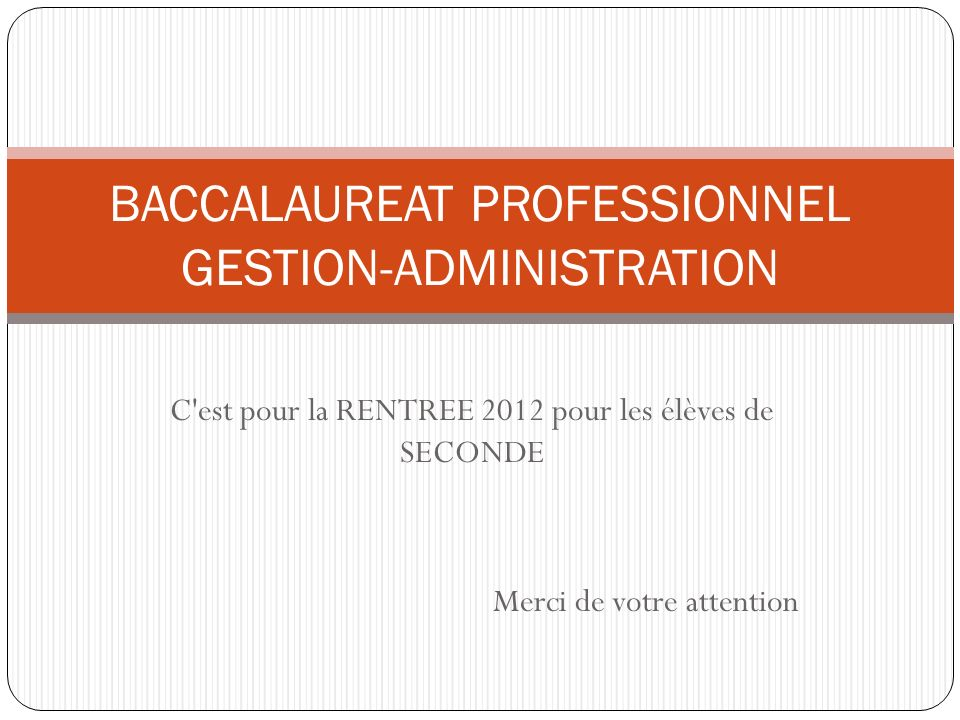 BACCALAUREAT PROFESSIONNEL GESTION-ADMINISTRATION
