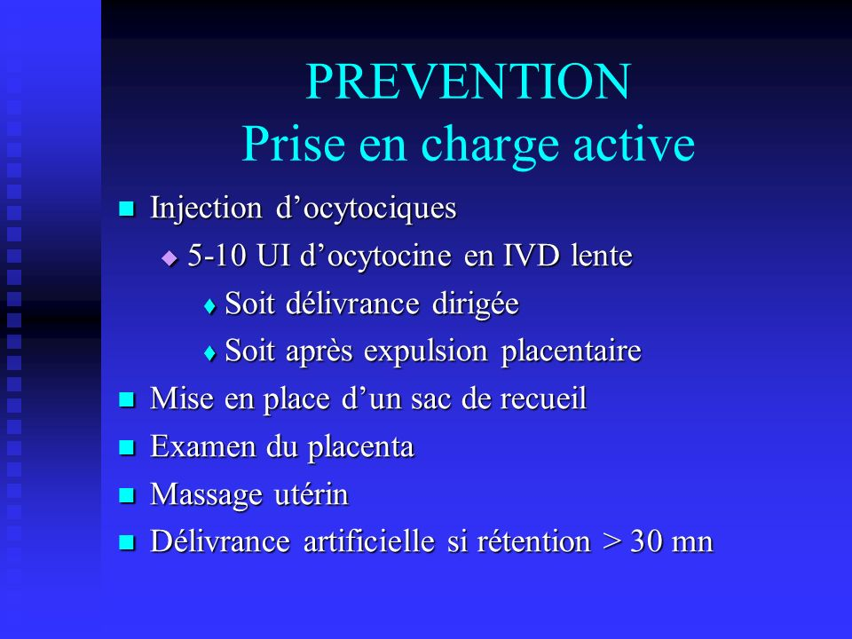 PREVENTION Prise en charge active