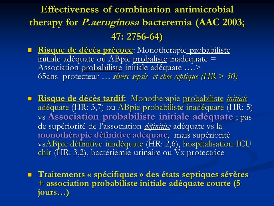 Effectiveness of combination antimicrobial therapy for P