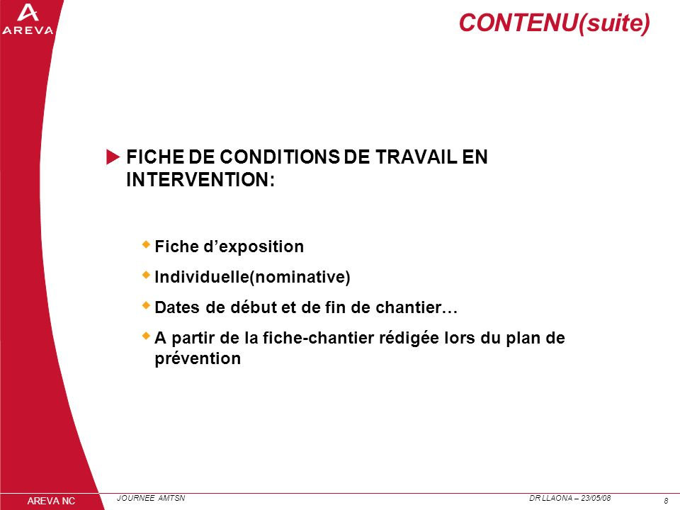 CONTENU(suite) FICHE DE CONDITIONS DE TRAVAIL EN INTERVENTION: