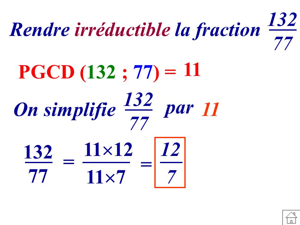 Rendre irréductible la fraction