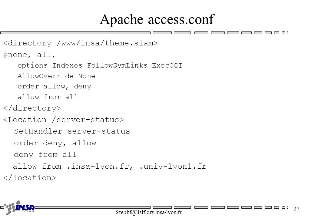 Apache access.conf <directory /www/insa/theme.siam> #none, all,