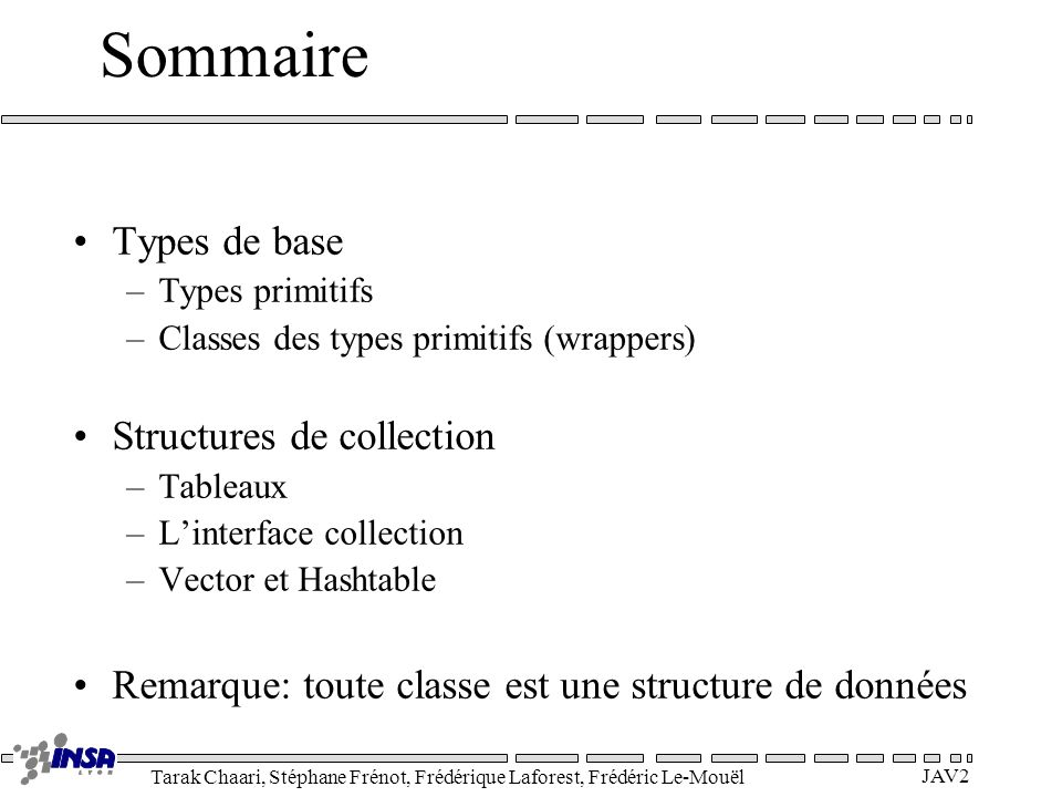 Sommaire Types de base Structures de collection