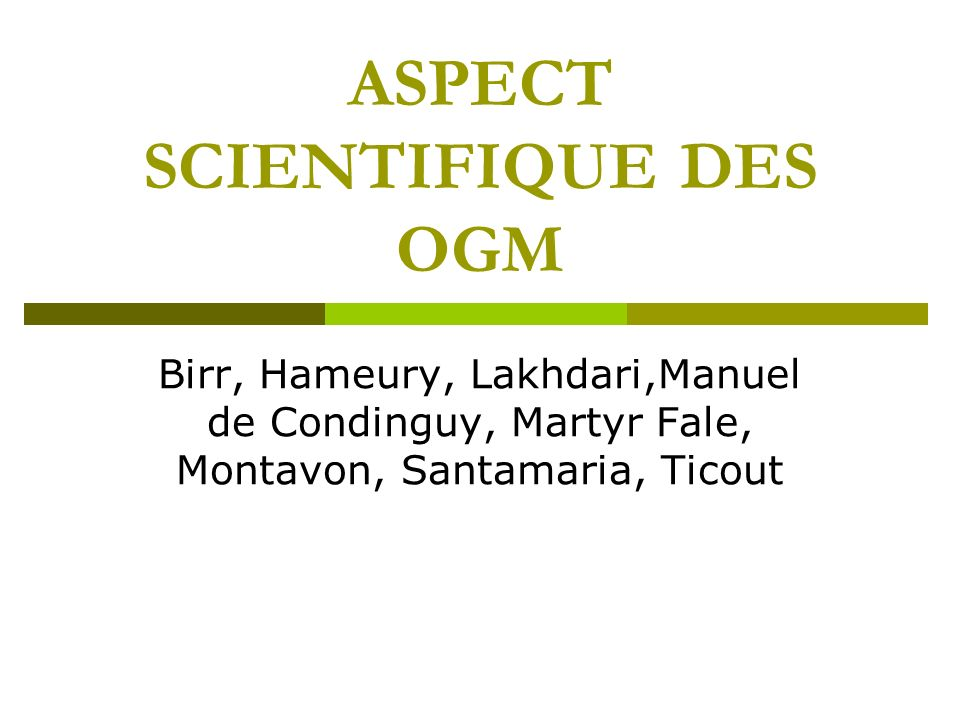 ASPECT SCIENTIFIQUE DES OGM