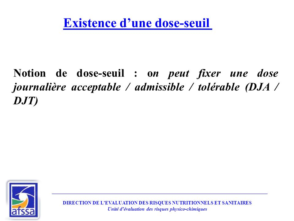 Existence d'une dose-seuil