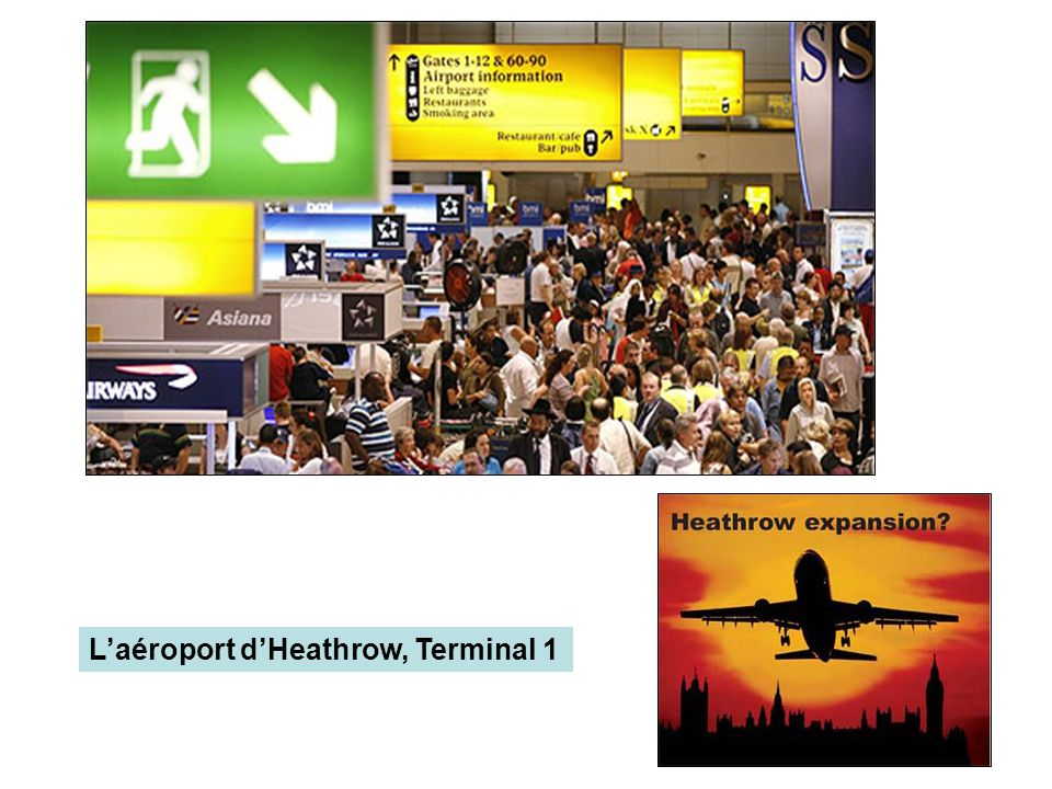 L'aéroport d'Heathrow, Terminal 1