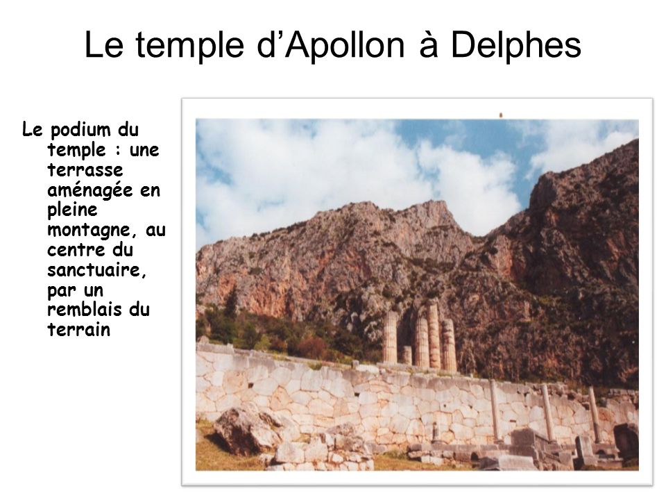 Le temple d'Apollon à Delphes