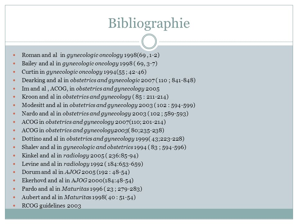 Bibliographie Roman and al in gynecologic oncology 1998(69 , 1-2)