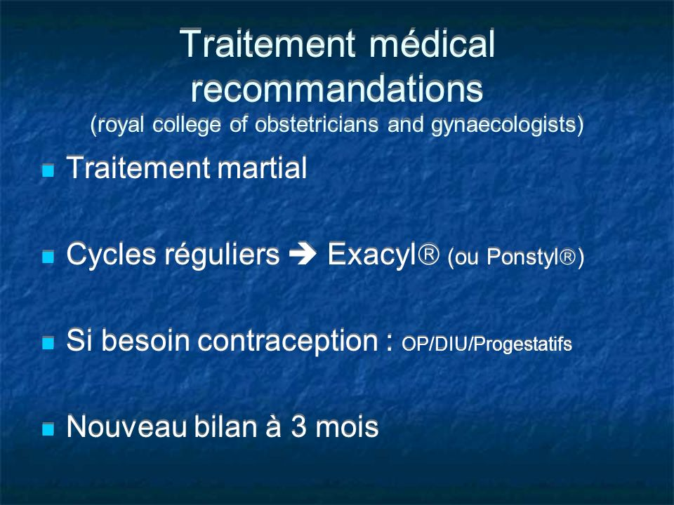 Traitement médical recommandations (royal college of obstetricians and gynaecologists)