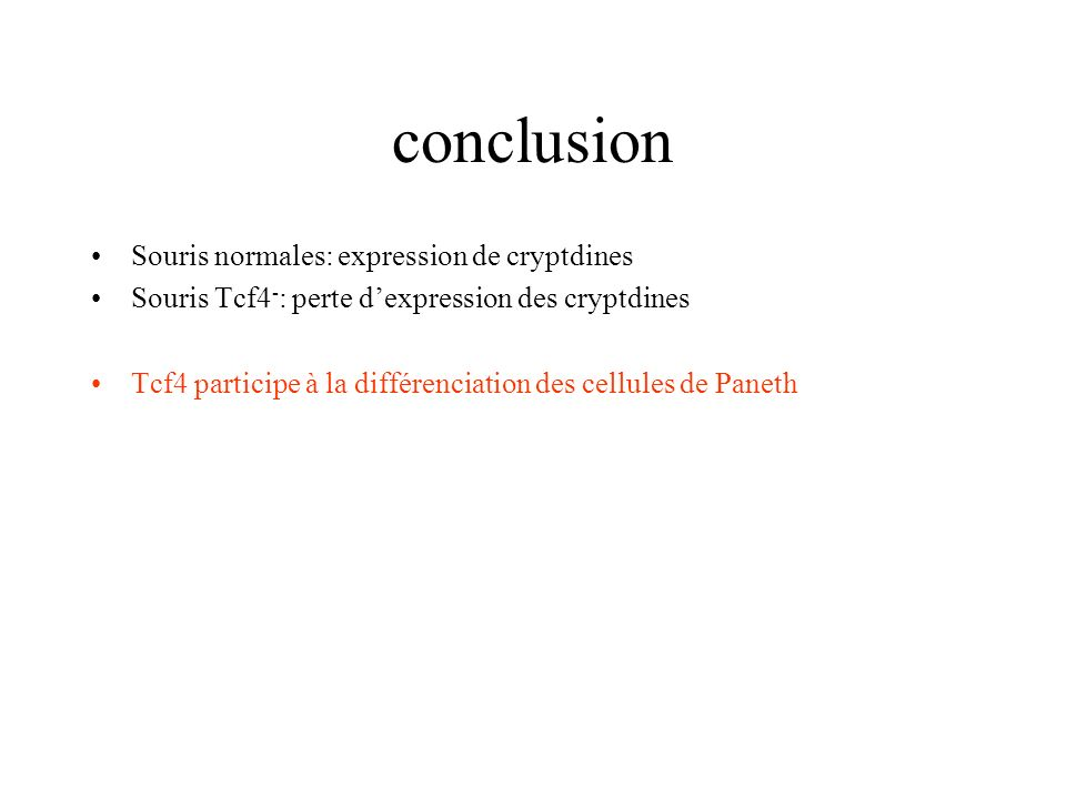 conclusion Souris normales: expression de cryptdines