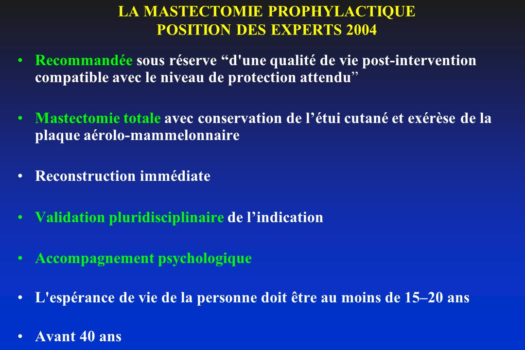 LA MASTECTOMIE PROPHYLACTIQUE POSITION DES EXPERTS 2004