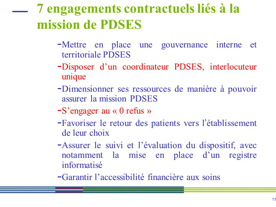 7 engagements contractuels liés à la mission de PDSES