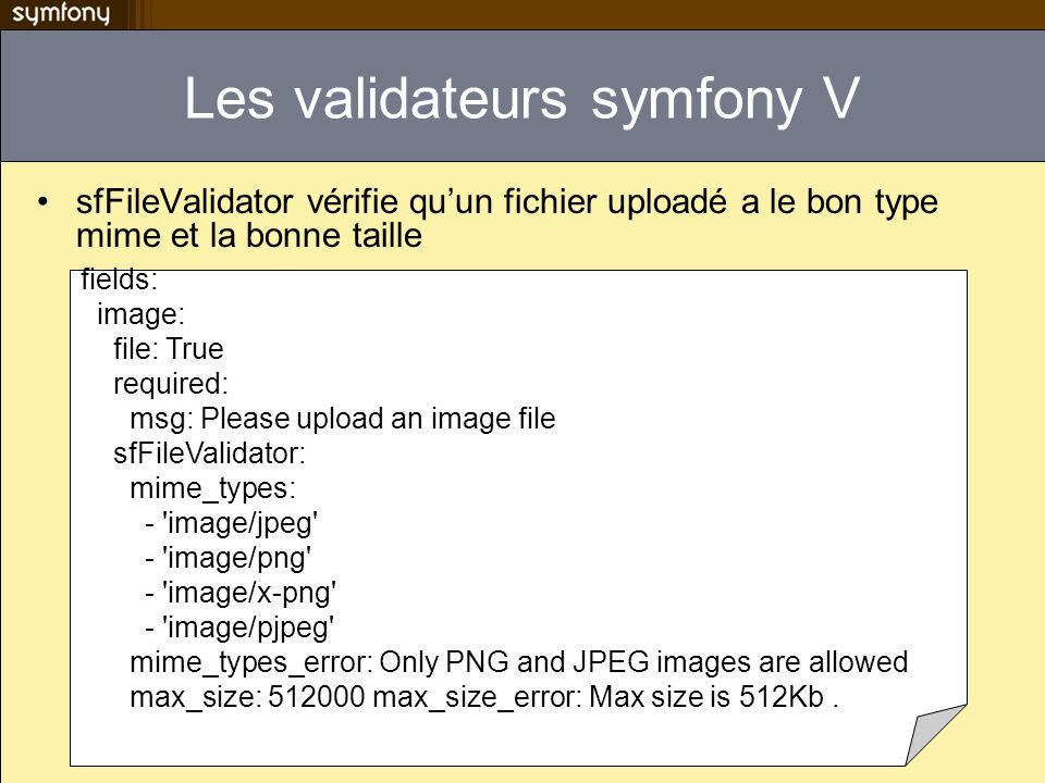 Les validateurs symfony V