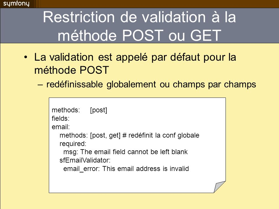 Restriction de validation à la méthode POST ou GET