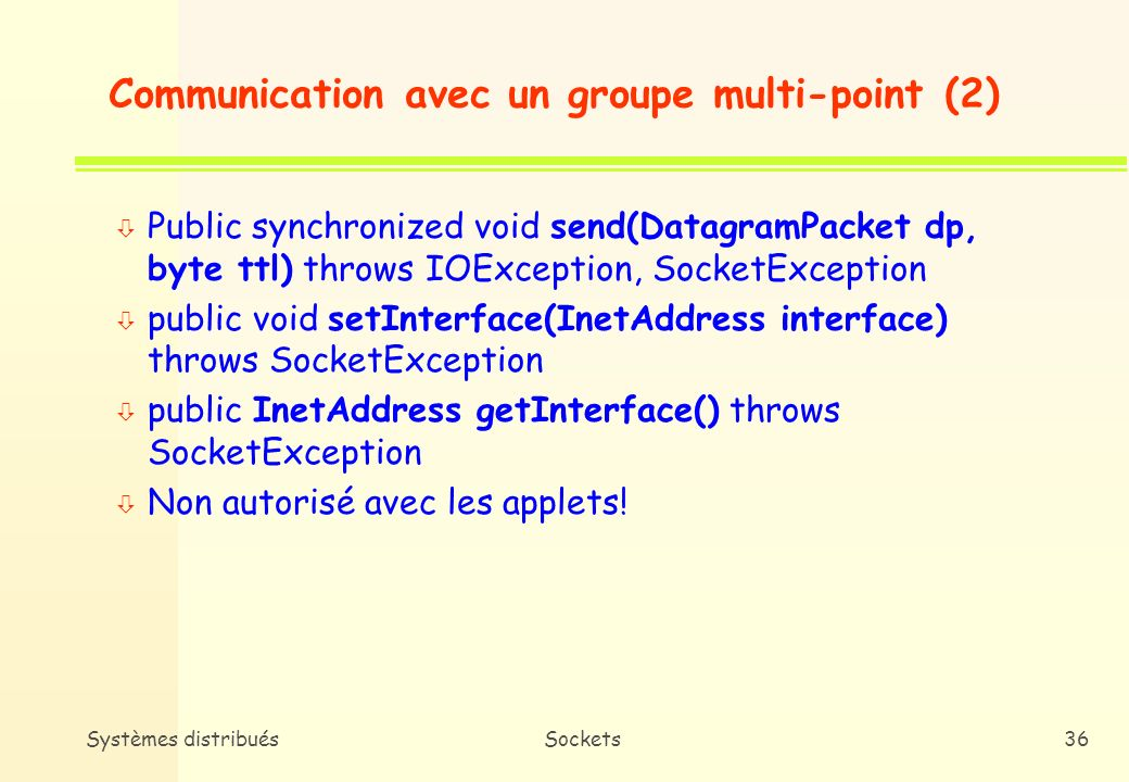 Communication avec un groupe multi-point (2)