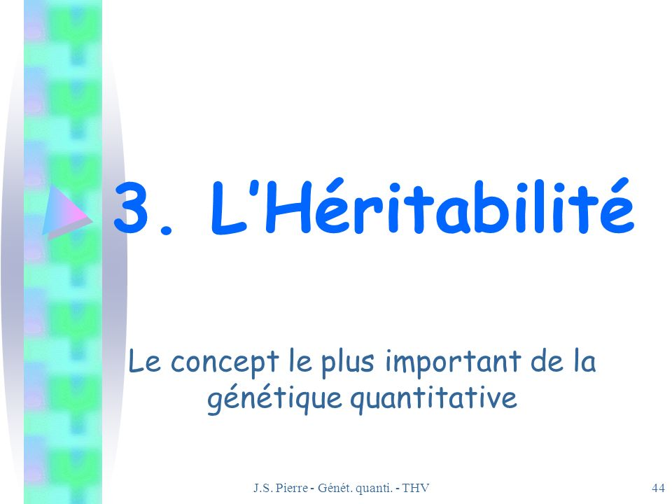 Le concept le plus important de la génétique quantitative