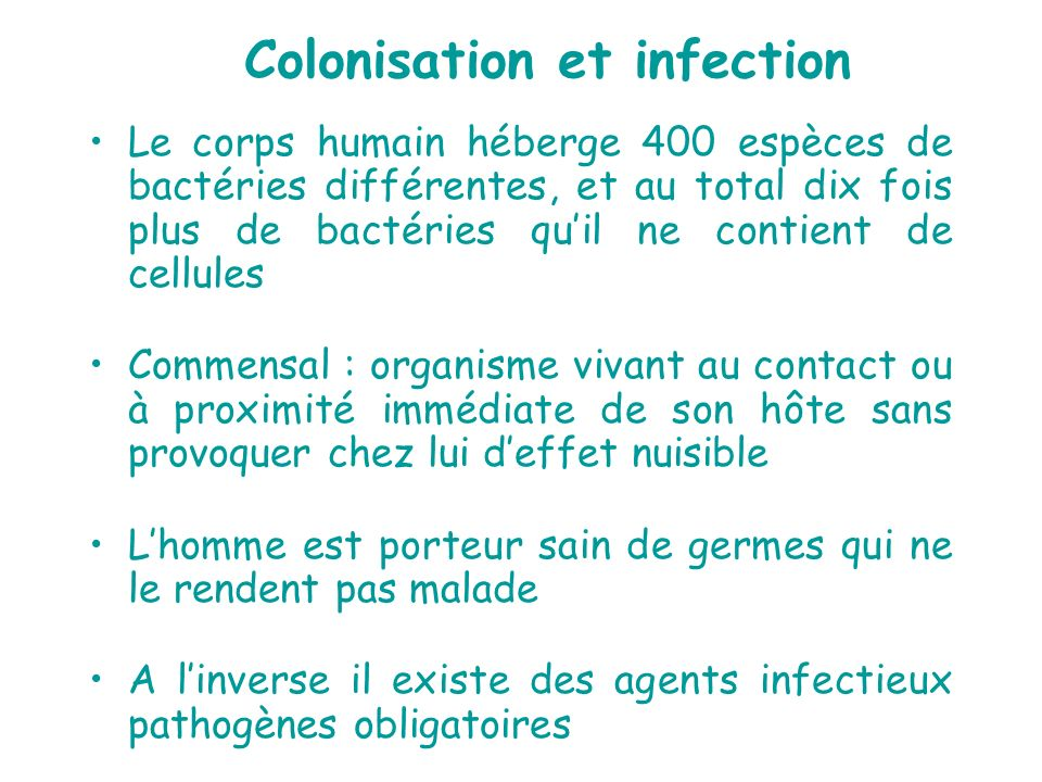 Colonisation et infection
