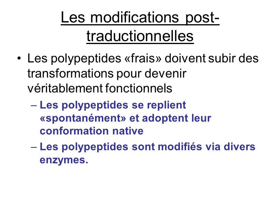 Les modifications post-traductionnelles