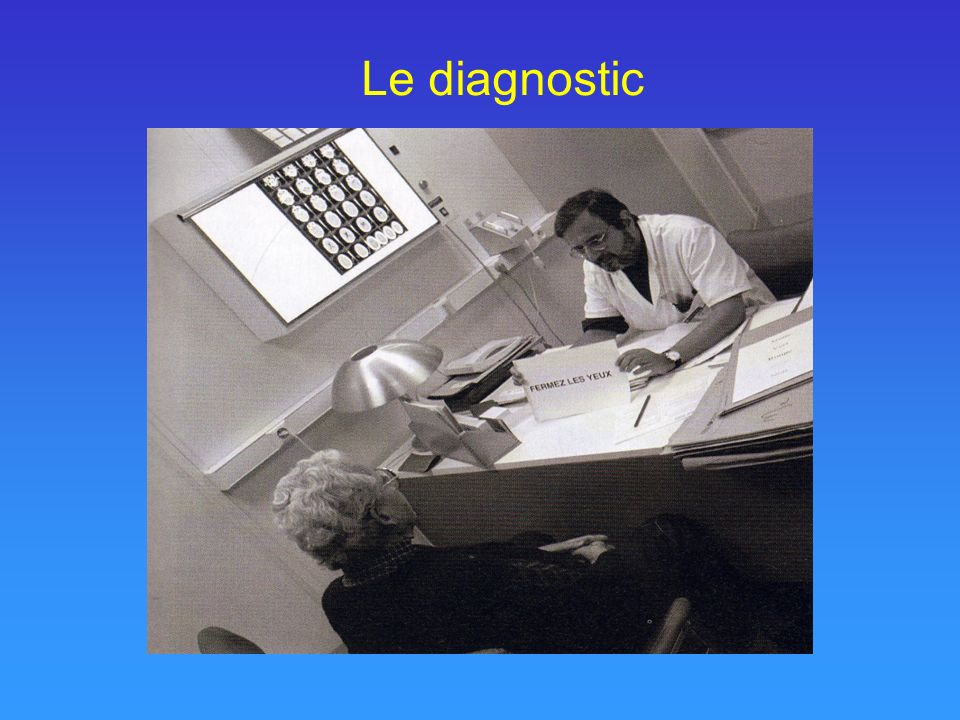 Le diagnostic