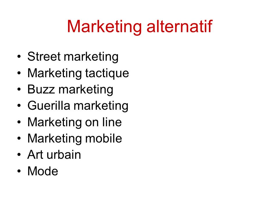 Marketing alternatif Street marketing Marketing tactique