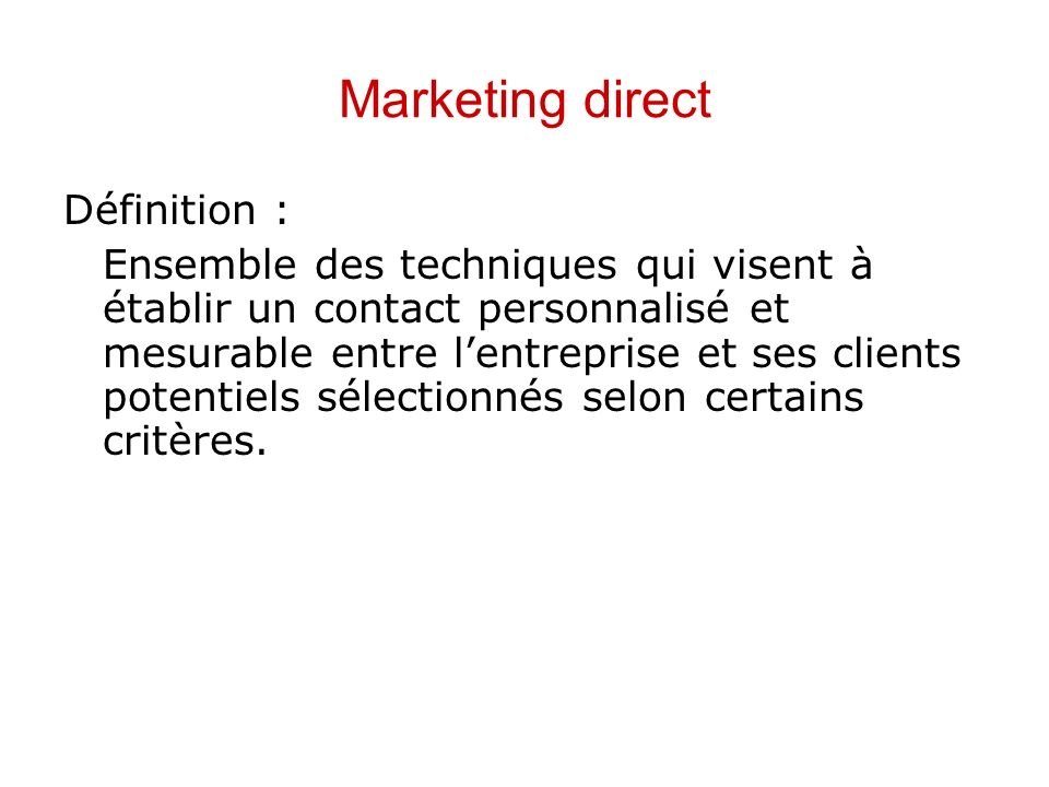Marketing direct Définition :