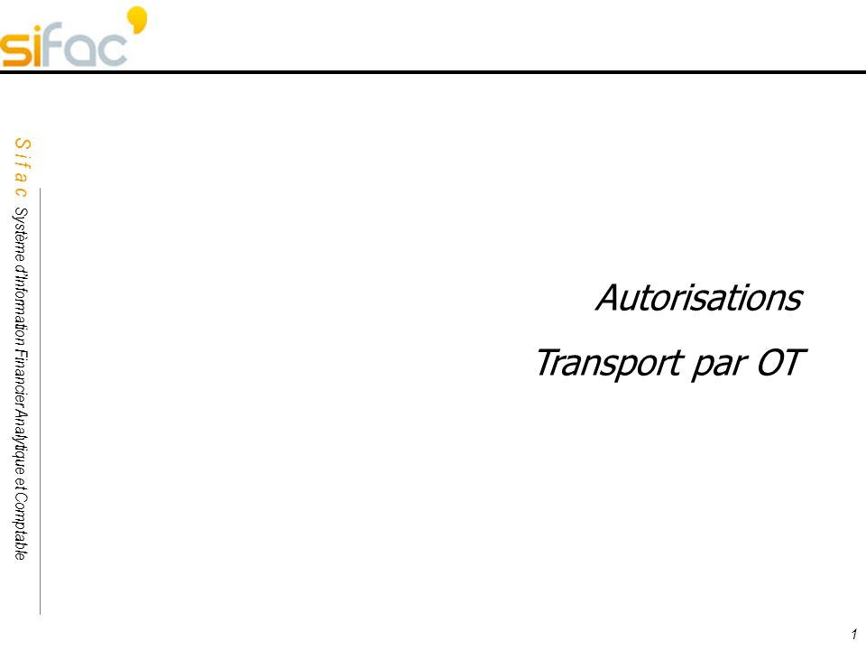 Autorisations Transport par OT