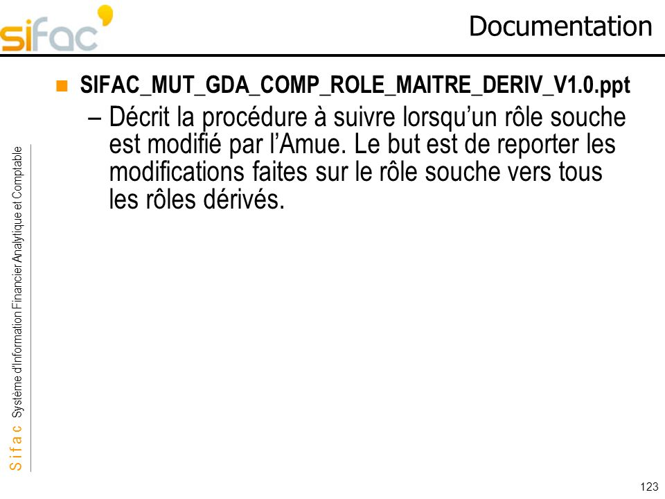 Documentation SIFAC_MUT_GDA_COMP_ROLE_MAITRE_DERIV_V1.0.ppt.