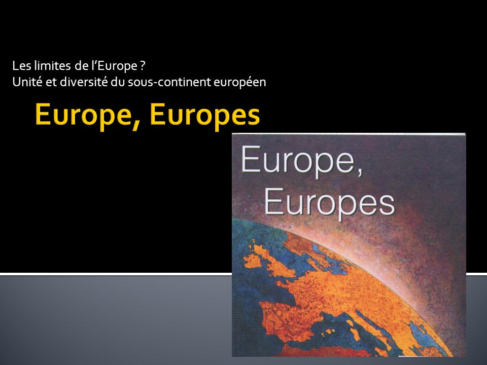 Europe, Europes Les limites de l'Europe