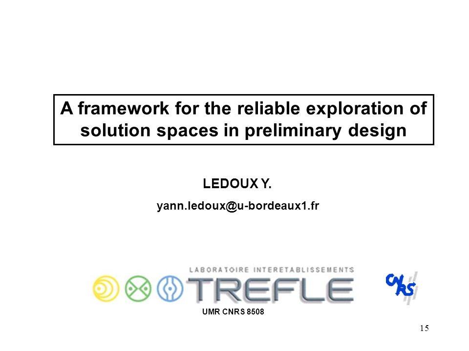 A framework for the reliable exploration of solution spaces in preliminary design