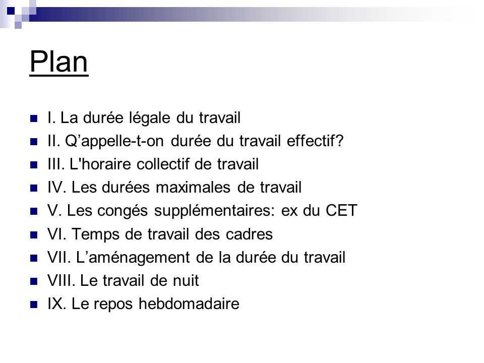 Plan I La Duree Legale Du Travail Ppt Video Online Telecharger