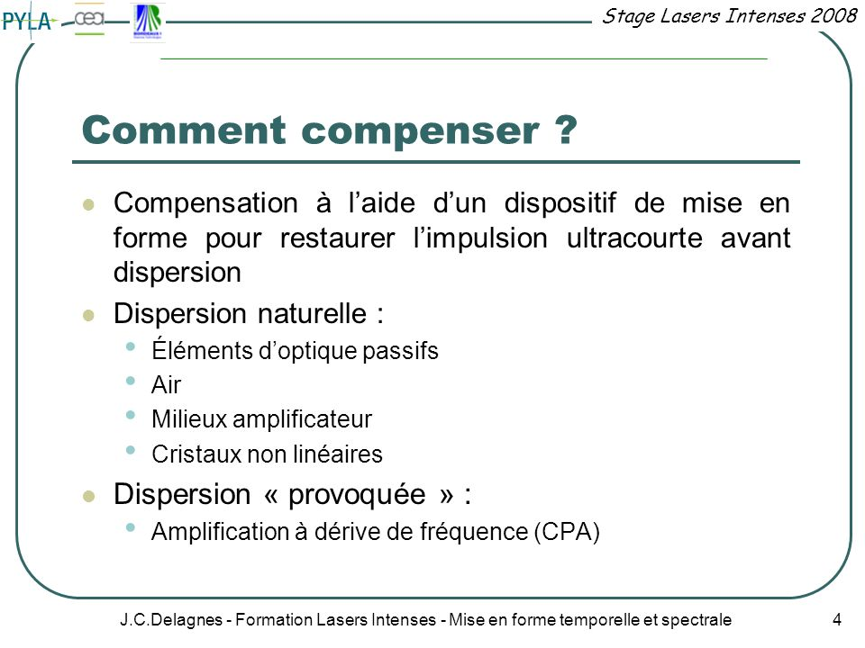 Comment compenser Dispersion « provoquée » :