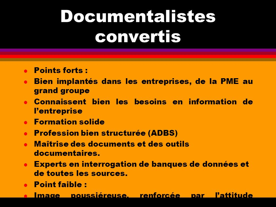 Documentalistes convertis