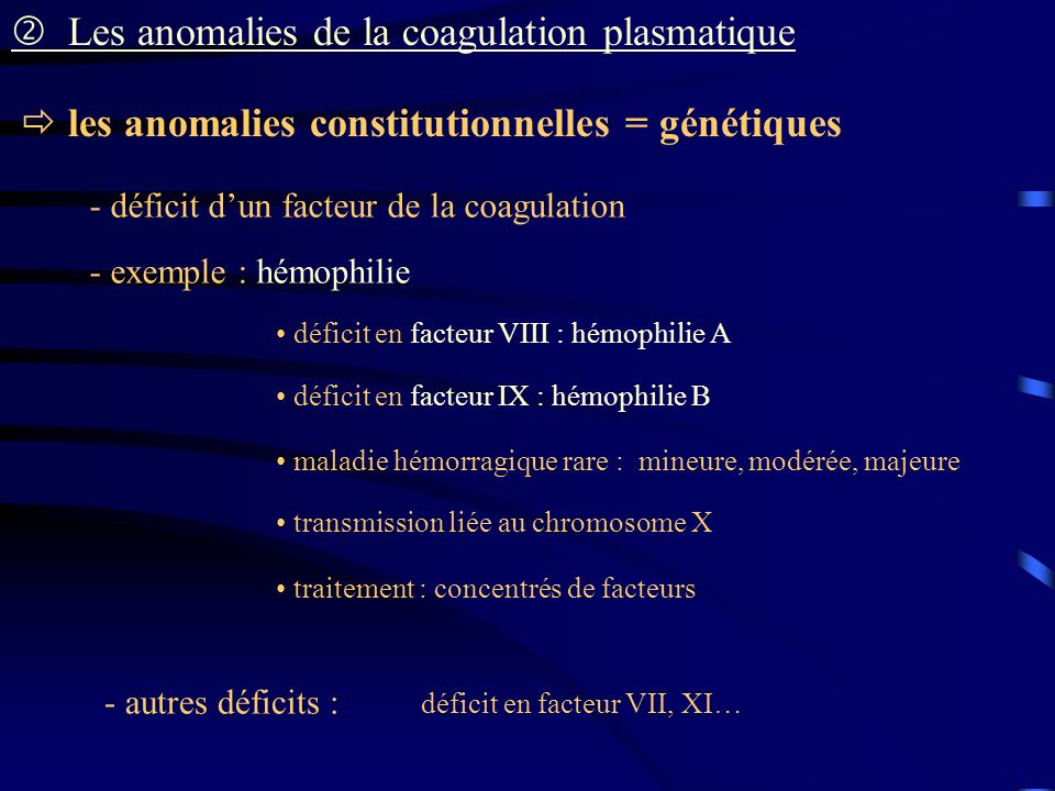  Les anomalies de la coagulation plasmatique
