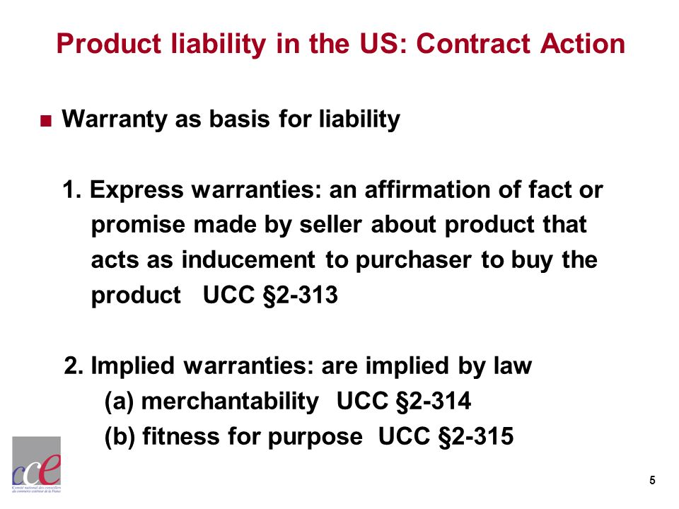 Product liability in the US: Contract Action