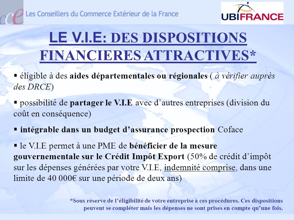 LE V.I.E: DES DISPOSITIONS FINANCIERES ATTRACTIVES*