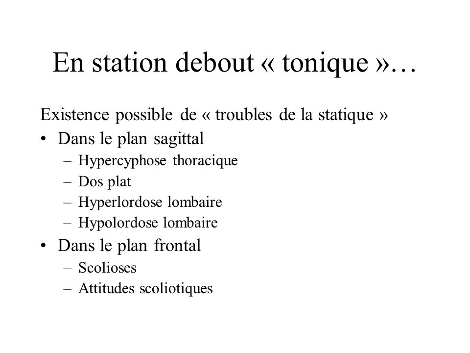 En station debout « tonique »…