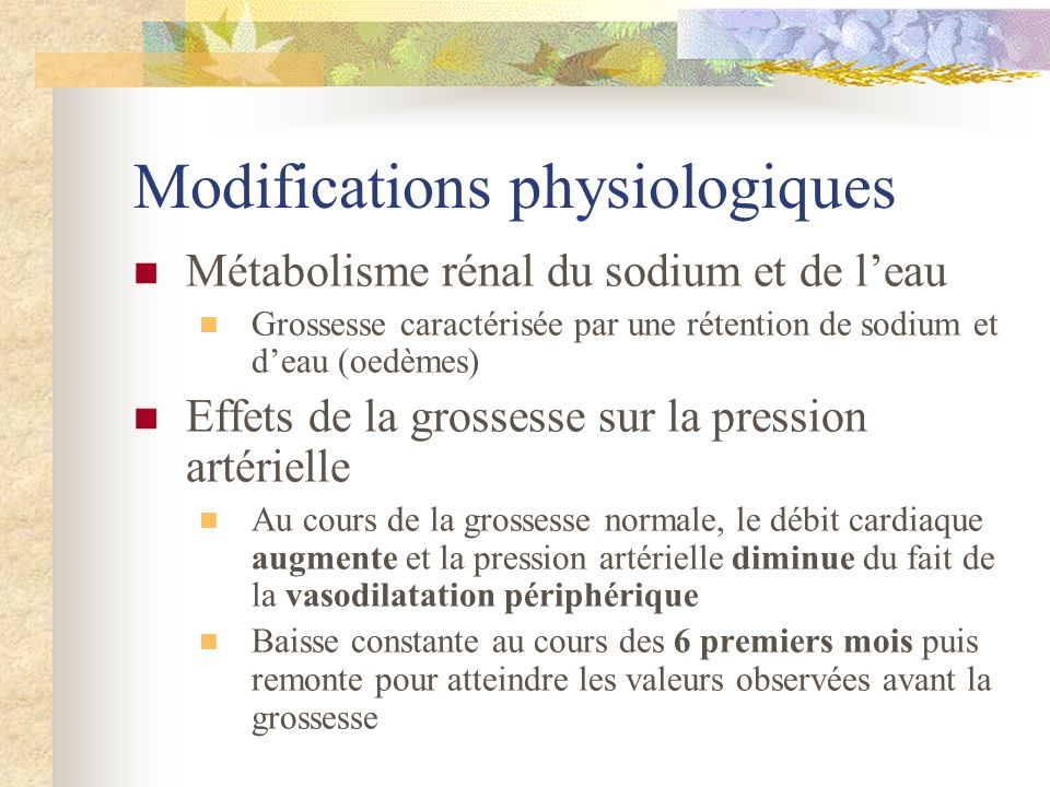 Modifications physiologiques