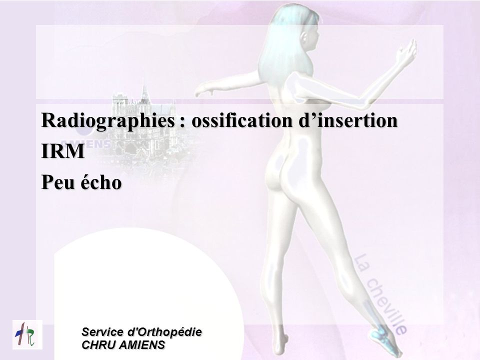 Radiographies : ossification d'insertion