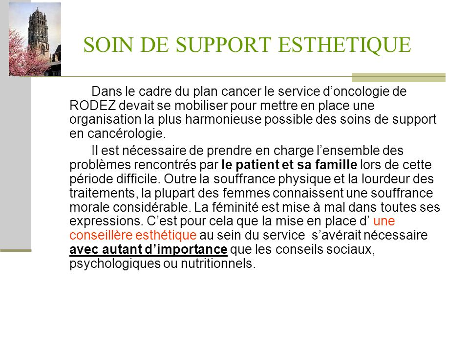 SOIN DE SUPPORT ESTHETIQUE