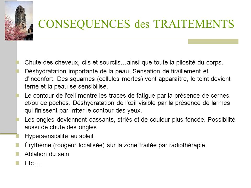CONSEQUENCES des TRAITEMENTS