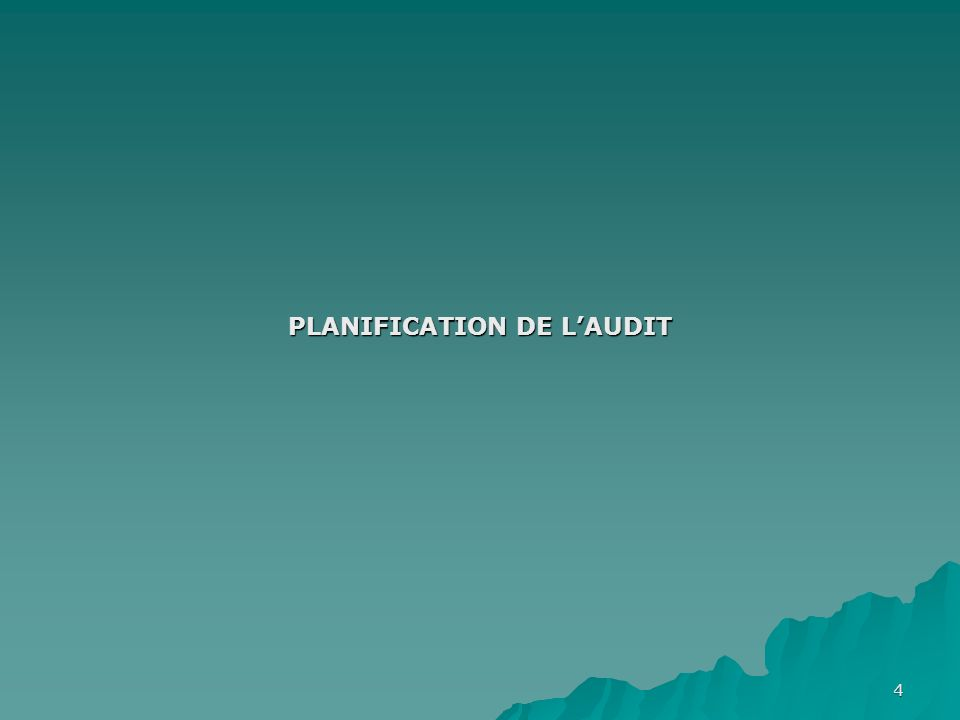 PLANIFICATION DE L'AUDIT