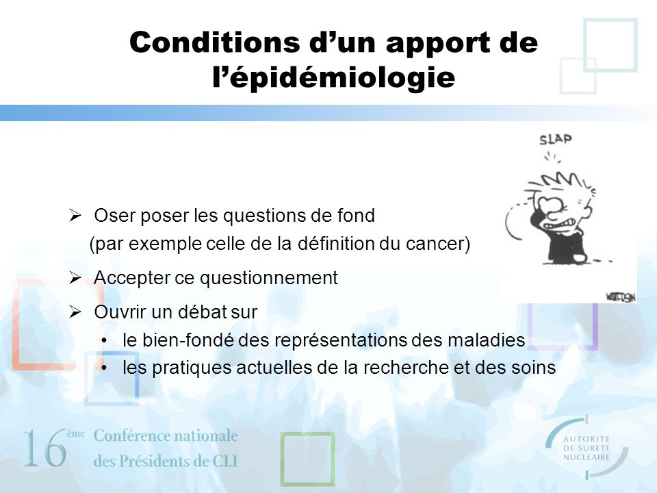 Conditions d'un apport de l'épidémiologie
