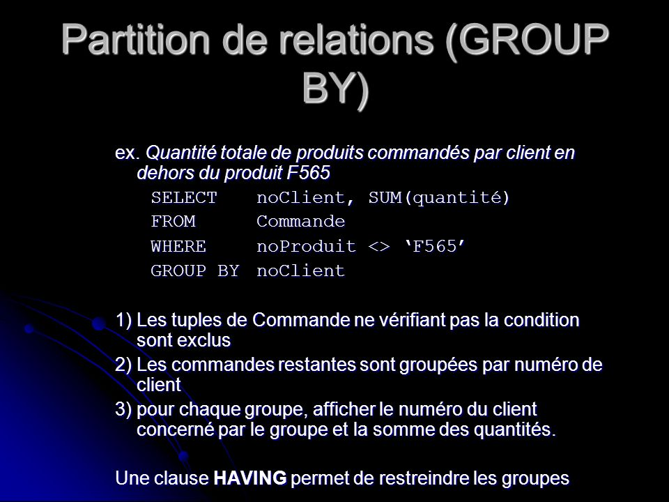 Partition de relations (GROUP BY)