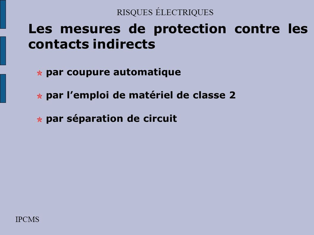 Les mesures de protection contre les contacts indirects