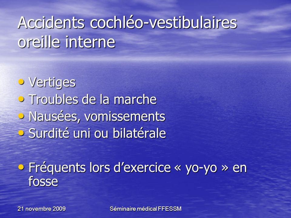 Accidents cochléo-vestibulaires oreille interne