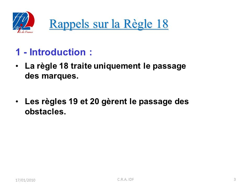 Rappels sur la Règle Introduction :
