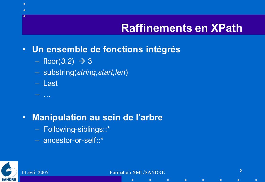 Raffinements en XPath Un ensemble de fonctions intégrés