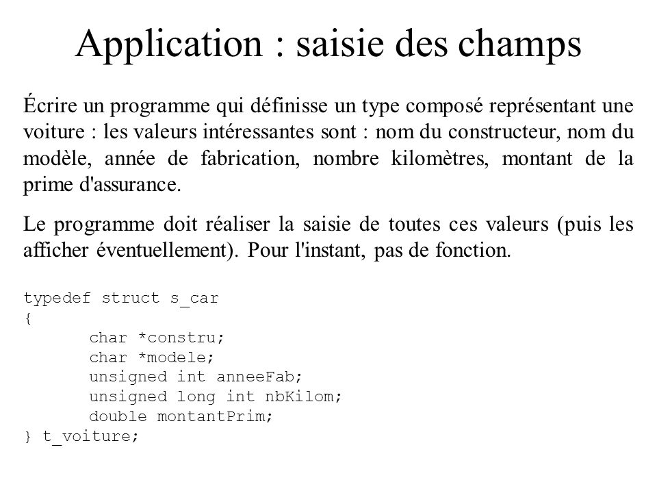 Application : saisie des champs